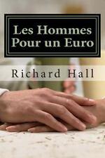 Les Hommes Pour un Euro by Richard J. Hall (2015, Paperback)