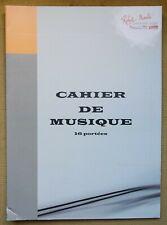 Cahier de Musique - 16 portées - vierge - Ed. Robert Martin -