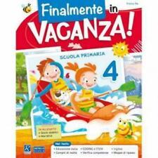 Finalmente in Vacanza! classe 4° + narrativa, RAFFAELLO scuola Primaria