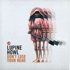 """LUPINE HOWL - DON'T LOSE YOUR HEAD - 7"""" VINYL SINGLE - MINT"""
