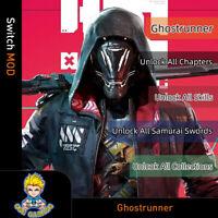Ghostrunner (Swicth Mod)-Unlock All Chapters/Skills/Samurai Swords/Collections