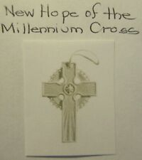 Margaret Furlong New Hope of the Millennium Cross Ornament - Never Used