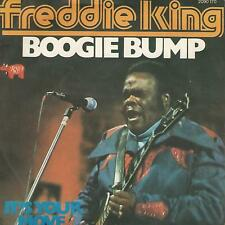 """FREDDIE KING """" BOOGIE BUMP / IT'S YOUR MOVE"""" 7""""  ITALY PRESS"""