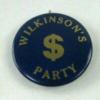 Antique c 1920 Hyatt Mfg Co. Balto MD Wilkinson's $ Party Pin Button Excellent