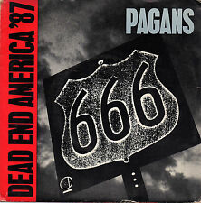PAGANS dead end america '87 / secret agent man 45RPM 1987 Treehouse US Punk