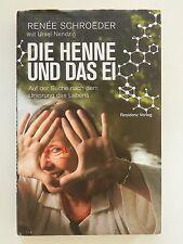 Renee Schroeder Ursel Nendzig Die Henne und das Ei Ursprung des Lebens