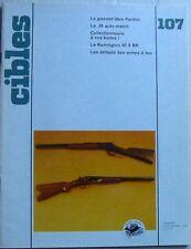 Revue CIBLES - 107 - DECEMBRE 1978 - PISTOLET LIBRE PARDINI / REMINGTON 40 X BR