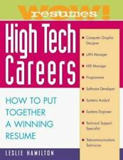 Wow! Resumes for High Tech Careers: How to Put Together A Winning-ExLibrary