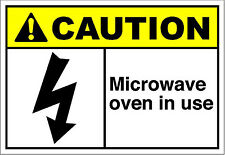 Microwave Oven In Use Caution Osha / Ansi Aluminum Metal Sign