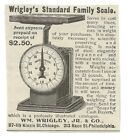 1897 Wrigley's Standard Family Scale Ad-WH Wrigley, Jr & Co-Chicago-Philadelphia photo