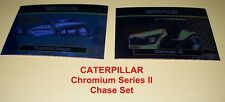 CATERPILLER Series II Chromium Chase Set