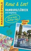 MARCO POLO Raus & Los! Hamburg, Lübeck und Umgebung UNGELESEN statt 12,99 nur ..