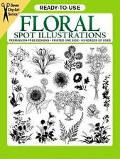 Ready-to-Use Floral Spot Illustrations (Dover Clip Art Ready-to-Use) Bernath, S