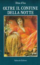 D'Isa Dina Oltre il confine della notte 1986 VALLECCHI