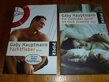 Gaby Hauptmann 2 Bücher, Yachtfieber. / Ein Liebhaber zuviel ist noch zuwenig.