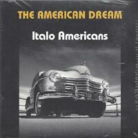 CD ♫ Compact disc «THE AMERICAN DREAM ~ ITALO AMERICANS» Nuovo Digipack