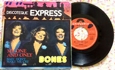 "BONES / MY ONE AND ONLY - BABY DON'T MAKE ME CRY - 7"" (Italy 1975) EX- / EX"