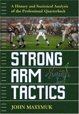 Strong Arm Tactics: A Historical and Statistical Analysis of the-ExLibrary