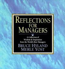 Reflections for Managers: A Collection of Wisdom & Inspiration from the World's