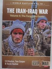 The Iran-Iraq War, Volume 4 - The Forgotten Fronts (Middle East @ War)