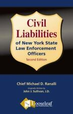 Liabilities of New York State Law Enforcement Officers by Michael D. Ranalli an…