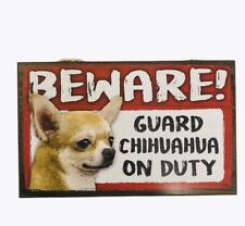 Beware Guard Dog on Duty Sign Chihuahua Wood Hanging Sign 8 X 5""