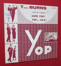 45T TEDDY BURNS AND HIS YOPPERS - Expo yop! Yop...lala! - 7""