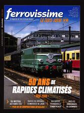 Ferrovissime le Hors Série N°13 - Revue neuve - 50 ans de rapides climatisés