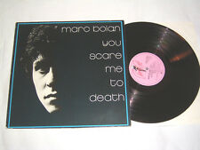 LP-Marc Bolan (T. Rex) you Scare Me to Death - 1981 # cleaned