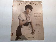 "Antique sheet music;""Dreaming""Lyric by: Earl Carroll;Music by: A. Joyce"