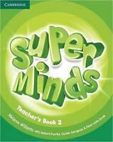 Super Minds Level 2 Teacher's Book by Williams, Melanie (Spiral bound book, 2012