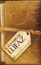 NEW - El consejo de Elifaz: Ocho principios para el exito del libro de Job