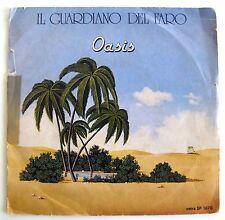 """IL GUARDIANO DEL FARO - oasis - 45 giri 7""""*"""