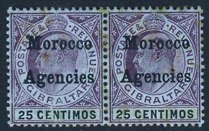 MOROCCO AGENCIES KE VII 1905 25c. Gibraltar Issue Overprinted A PAIR SG 27 MINT