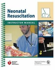 Neonatal Resuscitation Instructor Manual, American Heart Association, American A