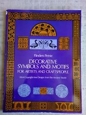 Decorative symbols and motifs for artists and craftspeople - Flinders Petrie
