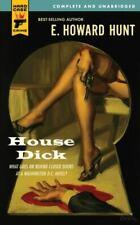 House Dick by E. Howard Hunt