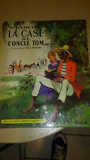LA CASE DE L'ONCLE TOM - BEECHER-STOWE - Hachette 1956