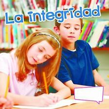 La integridad  Integrity (El Pequeno Mundo De Las Habilidades Sociales) (Spanish