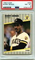 1989 FLEER BARRY BONDS #202 GRADED PSA 8 NM-MT - NEW LABEL/CASE- PIRATES