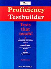 Proficiency Testbuilder: With Key (Macmillan Heinemann English language teaching