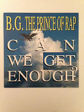"""B.G. The Prince Of Rap - Can We Get Enough ? - 12"""" Remix ( Vinyl Record )"""