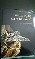 Gennaro Aspreno Galante. Guida sacra della città di Napoli