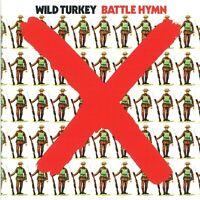 WILD TURKEY - BATTLE HYMN (REMASTERED EDITION)  CD NEU