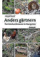 Anders gärtnern von Margit Rusch (2010, Taschenbuch)