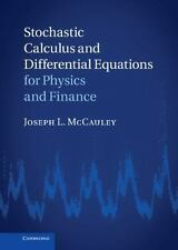 Stochastic Calculus And Differential Equations For Physics And Finance: By Jo...