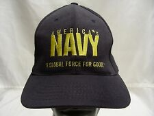 AMERICA'S NAVY - A GLOBAL FORCE FOR GOOD - ONE SIZE - FLEX STYLE BALL CAP HAT!