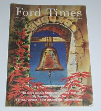 DECEMBER 1968 FORD TIMES MAGAZINE— Arthur J. Barbour California Mission Bell