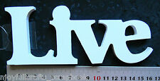 "WOODEN Word Script WHITE ""Live"" 162 x 65 x 9mm - Free Standing"