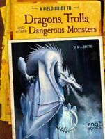 Field Guide to Dragons, Trolls, and Other Dangerous Monsters, Paperback by Sa...